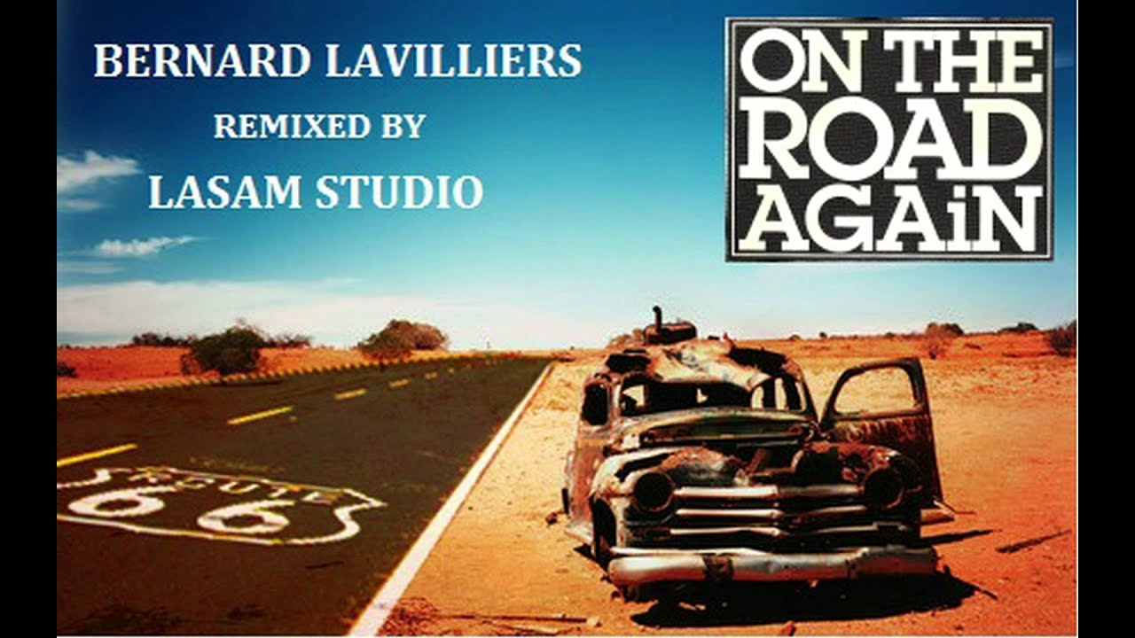 bernard lavilliers on the road again