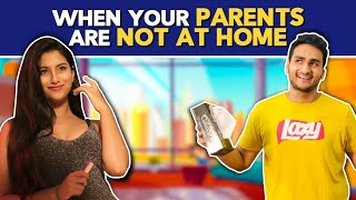 When You Are Home Alone(Part 2) Ft. Anushka Sharma, Anmol Sachar | Hasley India