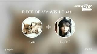 Singer : nyaa Title : PIECE OF MY WISH Duet with 辛島美登里 everysi...