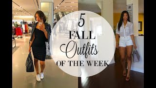FALL 2018 LOOKBOOK + How to Style SUMMER TO FALL OUTFITS OF THE WEEK