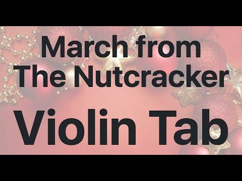 Learn March from The Nutcracker on Violin - How to Play Tutorial