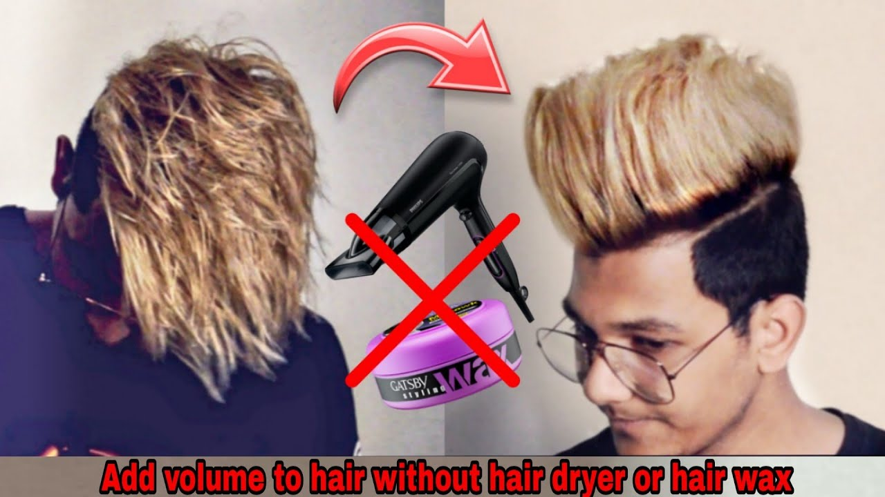 How To Add Big Volume To Your Hair Without Hairwax Hairdryer Add Volume To Hair Naturally Youtube