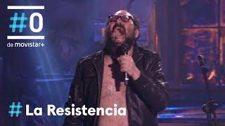 LA RESISTENCIA - HAGAS LO QUE HAGAS, TE ARREPENTIRÁS | #LaResistencia 04.04.2018