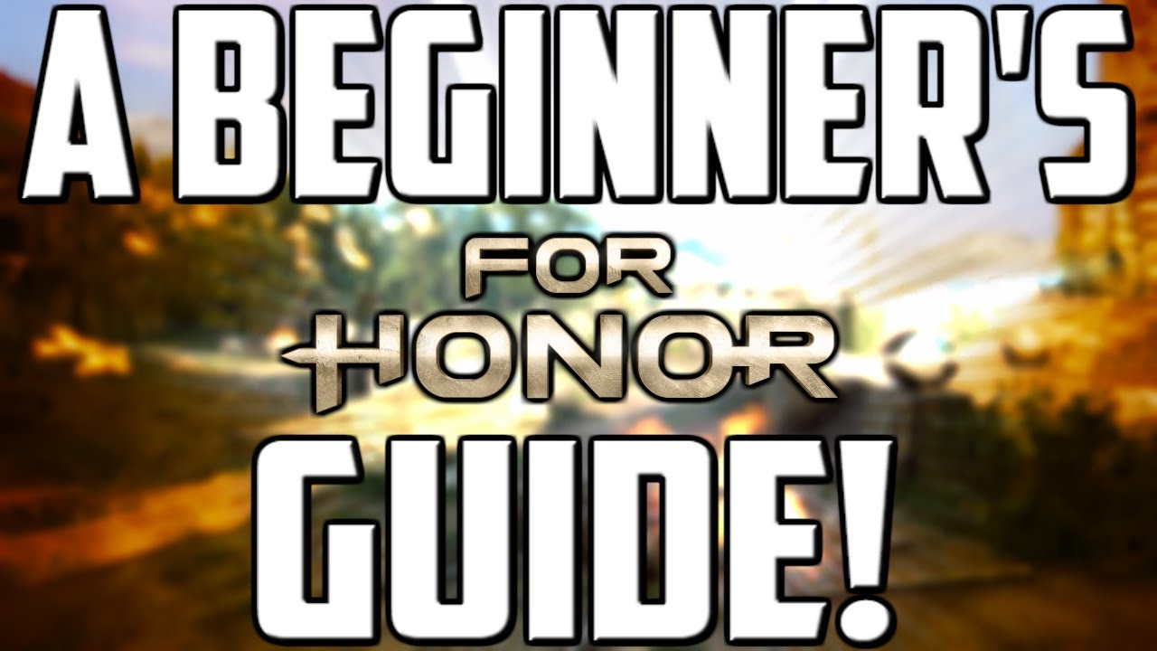 A for honor season 6 beginner 39 s guide getting started youtube - When is for honor season 6 ...