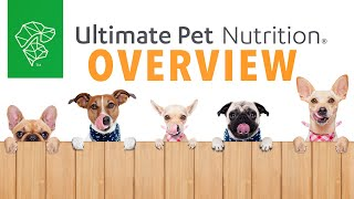 Ultimate Pet Nutrition Overview