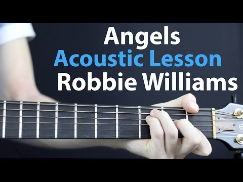 Robbie Williams - Angels: Acoustic Guitar Lesson EASY