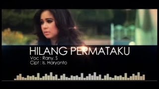 Download lagu Rany S HILANG PERMATAKU MP3