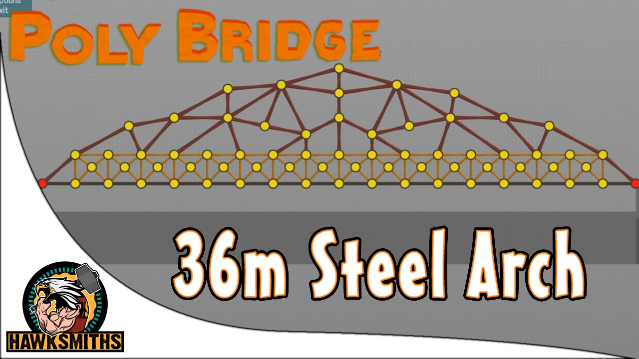poly bridge 36m steel arch solution under budget youtube. Black Bedroom Furniture Sets. Home Design Ideas