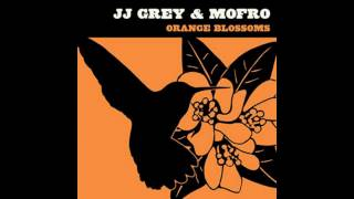 JJ Grey & Mofro - I Believe (In Everything)