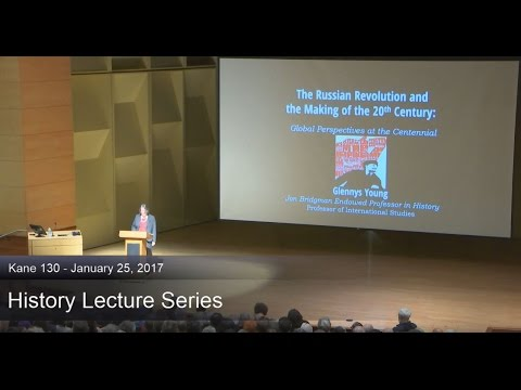 Russian Revolution - 2017 History Lecture Series
