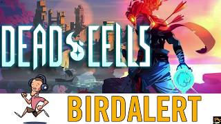 Dead Cells Gameplay - Playthrough Part 1 | Birdalert [PC] (NEW 2018)