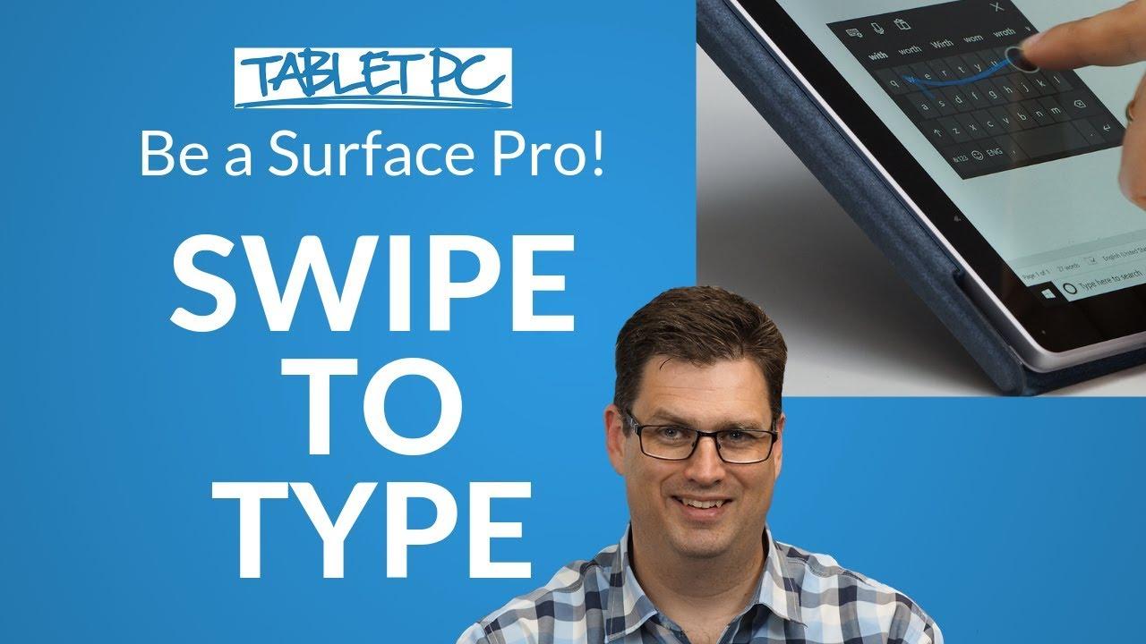 Swiftkey for Windows 10: How to swipe type with Surface