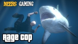 GTA5 PC: SHARK ATTACK: RAGE COP: (Grand Theft Auto 5 Funny Gameplay Series)