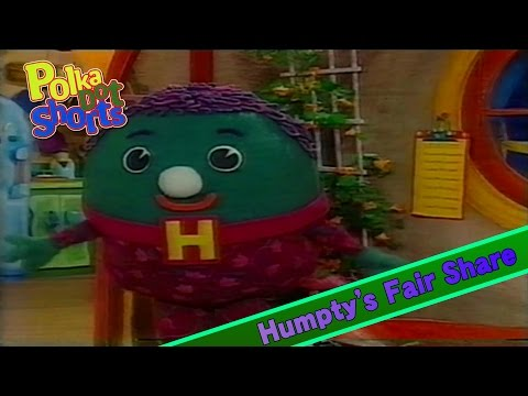 Polka Dot Shorts: Humpty's Fair Share (1996)