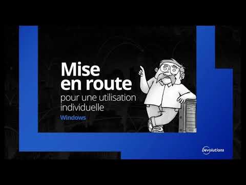 [FR] Mise en route de Remote Desktop Manager pour une utilisation individuelle - Étape 1