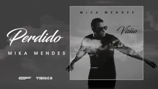 Mika Mendes - Perdido (Official Audio)