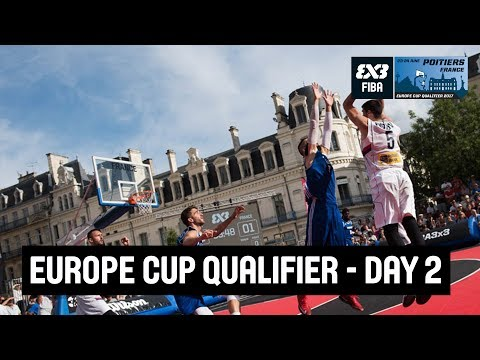 FIBA 3x3 Europe Cup Qualifier - Day2 - Re-Live - Poitiers, France