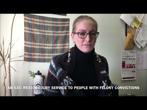 AB 535 - Restore Jury Service to People with Felony Convictions!