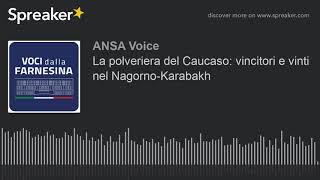 La polveriera del Caucaso: vincitori e vinti nel Nagorno-Karabakh
