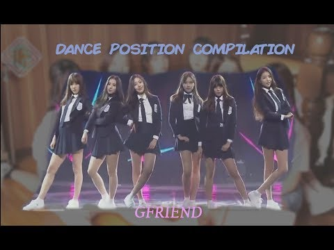 GFRIEND Dance Position Compilation (From Glass Bead to Love Whisper)