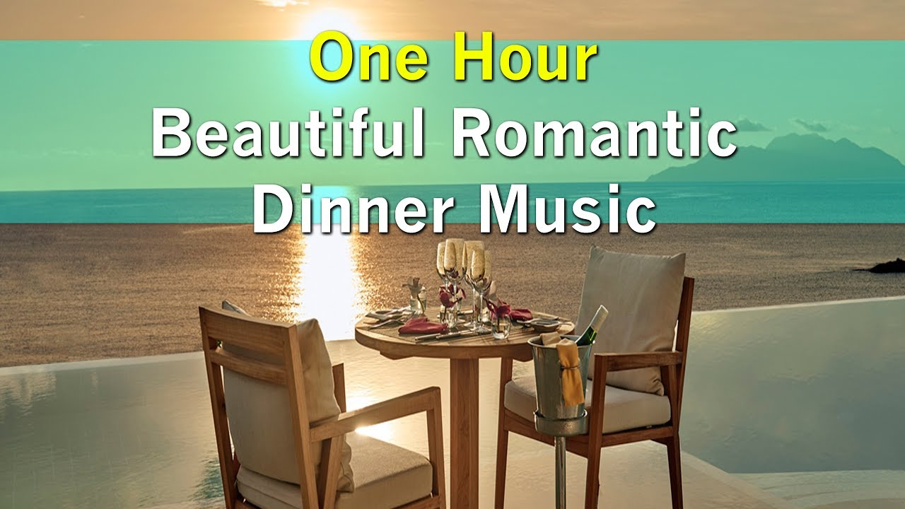 Romantic dinner songs