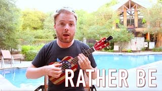 Rather Be - Clean Bandit (UKULELE TUTORIAL)