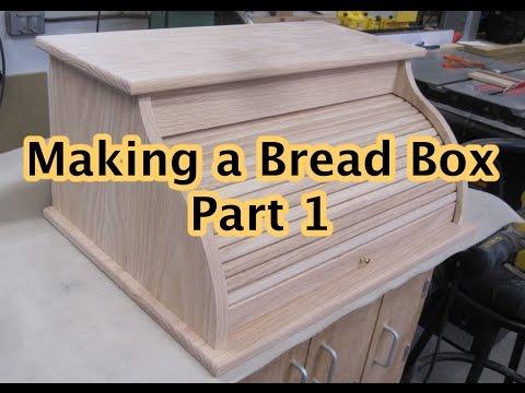 Making a Bread Box Part 1