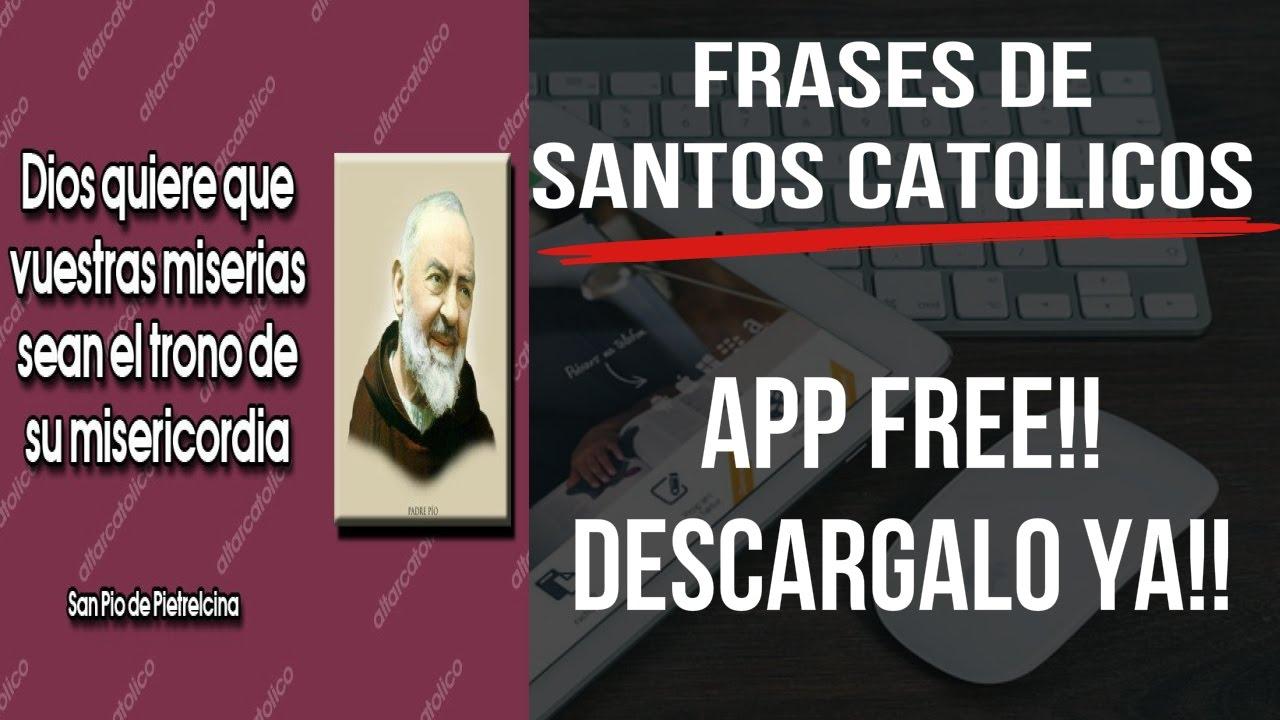 Frases De Santos Catolicos Frases Catolicas Imagenes De