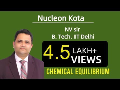 IIT JEE CHEMISTRY by NV SIR B.Tech IIT DELHI NUCLEON KOTA JEE MAIN ADVANCED VIDEO LECTURE