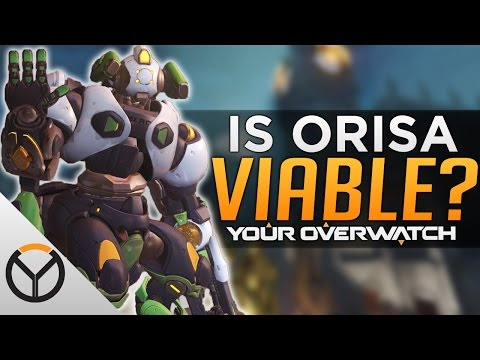 Overwatch: Is Orisa Viable? - Meta Discussion