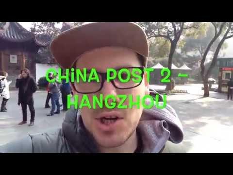 China Post 2 – Hangzhou