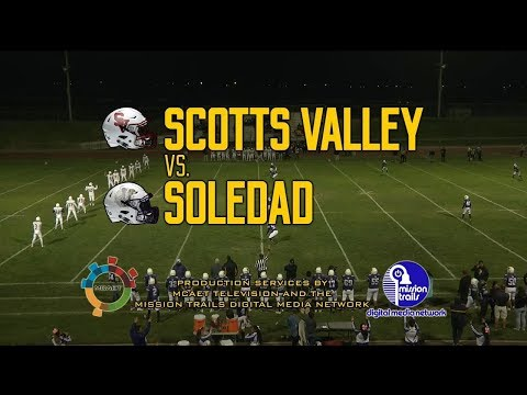 High School Football 2017: Scotts Valley High vs. Soledad High (10-20-17)