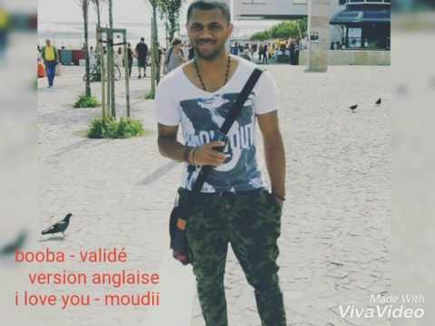 Booba-validé version anglaise ||moudii i love you (validé) version anglaise africaine