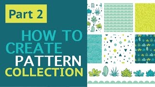 Part 2: How To Create Vector Repeat Pattern Collection With Succulents in Adobe Illustrator