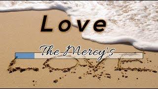 [Tanpa Vokal] 🎵 The Mercy's - Love 🎵 +Lirik Lagu [Midi Karaoke]