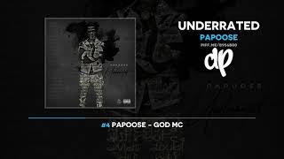 Papoose - Underrated (FULL MIXTAPE)