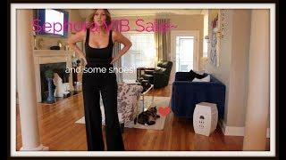 Sephora VIB Sale & SHOES!
