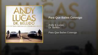 Andy y Lucas - Para Que Bailes Conmigo