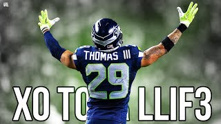 "Earl Thomas || ""XO Tour Llif3"" 