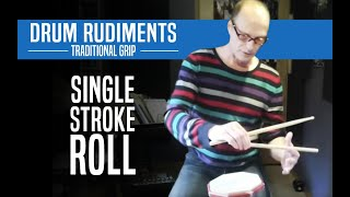 Single Stroke Roll, Traditional Grip - Drum Rudiments