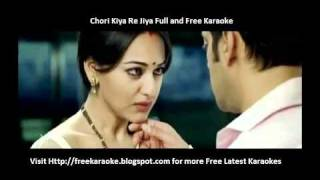 Chori Kiya Re Jiya Full and Free Karaoke