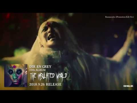 DIR EN GREY - 「Ranunculus」(Promotion Edit Ver.) (CLIP)
