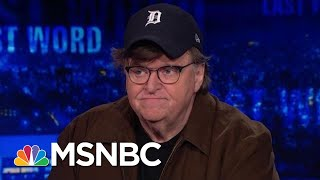 Michael Moore: 'Trump Is Very Beatable' In 2020 | The Last Word | MSNBC