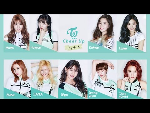 Lyric M TWICE  CHEER UP, 트와이스  CHEER UP