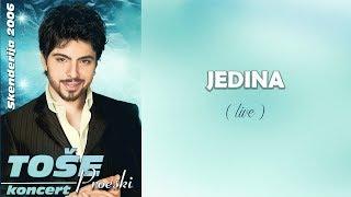 Tose Proeski - Jedina - (LIVE) - (2006)