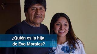 ¿Quién es Evaliz Morales, hija de Evo Morales?