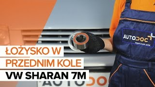 Jak wymienić łożysko koła przedniego w VW SHARAN 7M CM TUTORIAL | AUTODOC