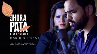 Jhora Pata (Piano Version) - Habib Feat Nancy