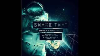 Shake That (Shameless, Fresh til Death & PhatWhores Bootleg)