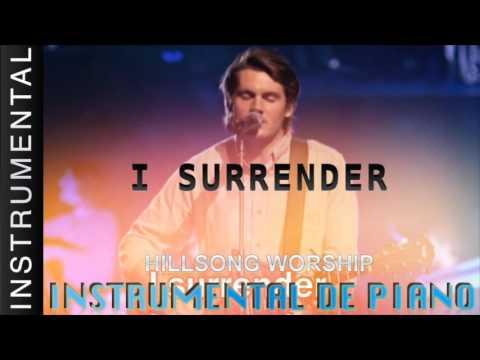 Musica Instrumental Para Orar - Hillsong - I Surrender